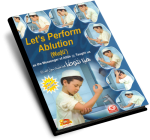 Let's Perform Ablution (wudu) for Boys & Girls